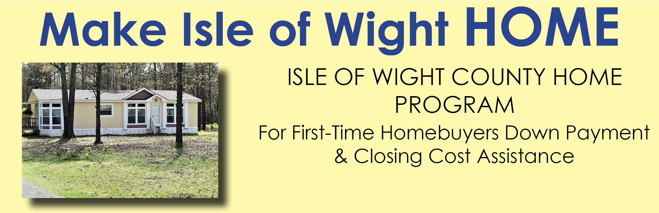 Make Isle of Wight HOME Program Banner